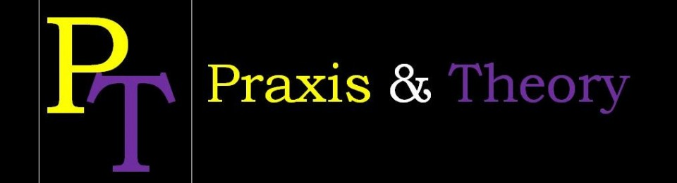 praxis and theory